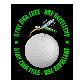Stay Zika Free - Golf Health Poster