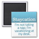 Staycation Imán Para Frigorifico