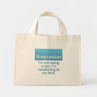Staycation Mini Tote Bag