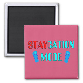 Staycation Mode - Magnet - Party Favors
