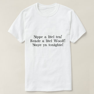 Staye yn tonighte! T-Shirt