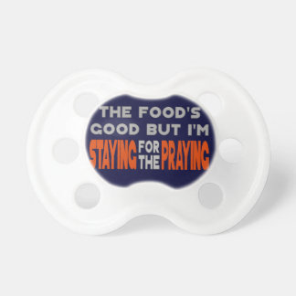 Staying for the Praying Pacifiers