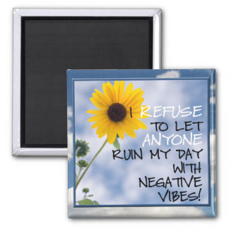 Staying Positive Text With A Sunflower In The Sky 2 Inch Square Magnet