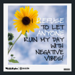 """Staying Positive Text With A Sunflower In The Sky Wall Sticker<br><div class=""""desc"""">Sprinkled with a flurry of negative comments, I was motivated to put my thoughts out there. The bag features my low angle photograph of a single blooming sunflower before a partly cloudy sky as the background for a positive statement. Check out the size options where you can select this in...</div>"""