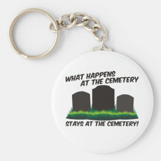 Stays At Cemetery Keychain