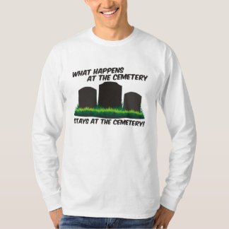 Stays At Cemetery Tee Shirt