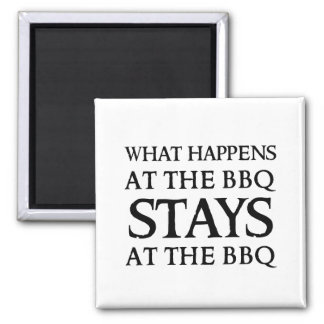 STAYS AT THE BBQ 2 INCH SQUARE MAGNET