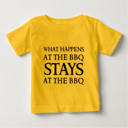 STAYS AT THE BBQ BABY T-Shirt
