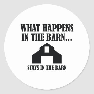 Stays In The Barn Classic Round Sticker
