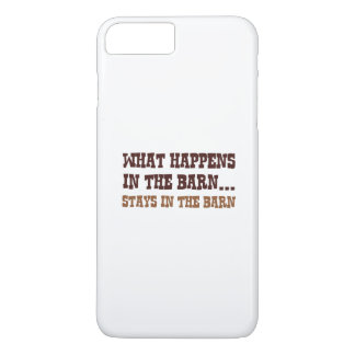 Stays In The Barn iPhone 7 Plus Case