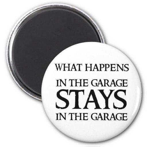 STAYS IN THE GARAGE 2 INCH ROUND MAGNET