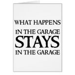 STAYS IN THE GARAGE CARD