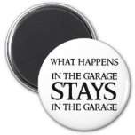 STAYS IN THE GARAGE MAGNETS