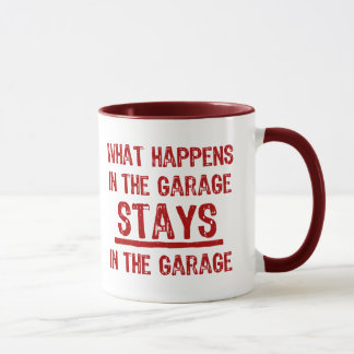 Stays In The Garage Mug
