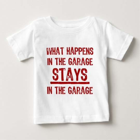Stays In The Garage T-Shirt
