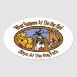 Stays @ The Dog Park Oval Stickers