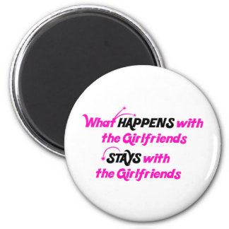 Stays With Girlfriends 2 Inch Round Magnet
