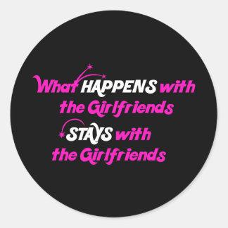 Stays With Girlfriends Classic Round Sticker