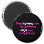 Stays With Girlfriends Refrigerator Magnets