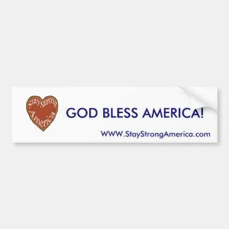 staystrongheart, GOD BLESS AMERICA!, WWW.StaySt... Bumper Sticker
