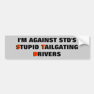 STD's Stupid Tailgating Drivers Car Bumper Sticker