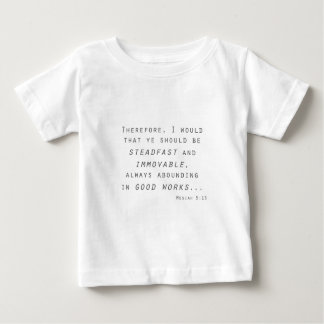 steadfast immovable mosiah lds scripture baby T-Shirt