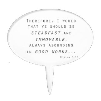steadfast immovable mosiah lds scripture cake topper