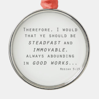 steadfast immovable mosiah lds scripture metal ornament