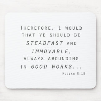 steadfast immovable mosiah lds scripture mouse pad