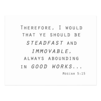 steadfast immovable mosiah lds scripture postcard