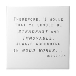 steadfast immovable mosiah lds scripture tile