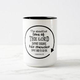 Steadfast Love of God, Lamentations 3:22 Two-Tone Coffee Mug
