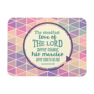Steadfast Love of God, Scripture Triangle Pattern Magnet
