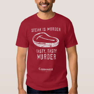 Steak is Murder! T-Shirt