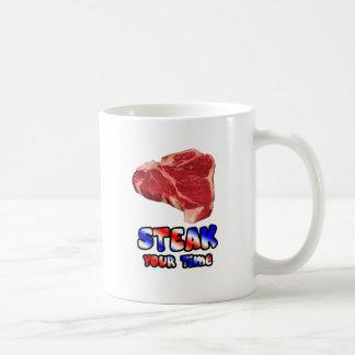 Steak your time coffee mug