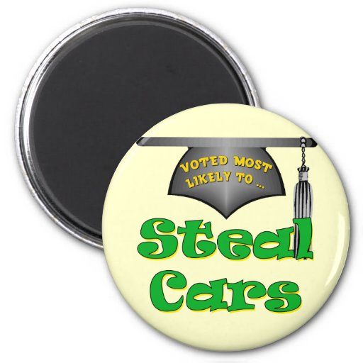 Steal Cars Fridge Magnets
