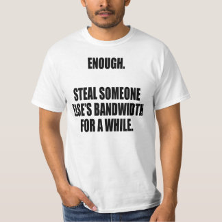 Steal from someone else t shirt