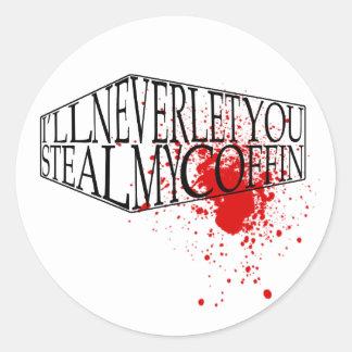 Steal My Coffin Classic Round Sticker