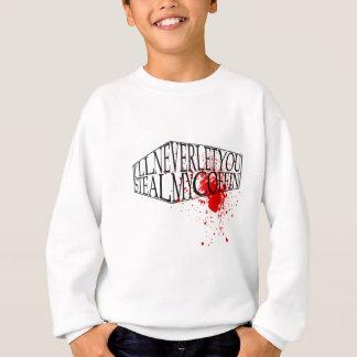 Steal My Coffin Sweatshirt