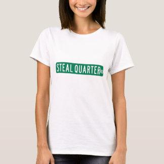 Steal Quarter Road, Street Sign, Florida, US T-Shirt