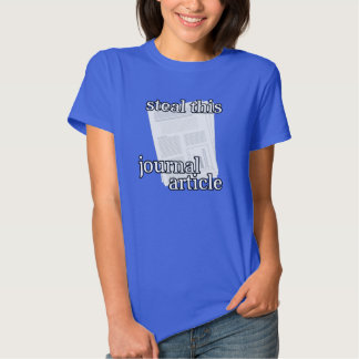 Steal This Journal Article - Style 1 T Shirt