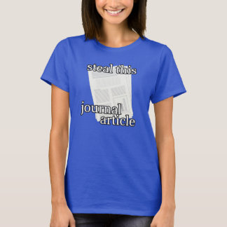 Steal This Journal Article - Style 1 T-Shirt