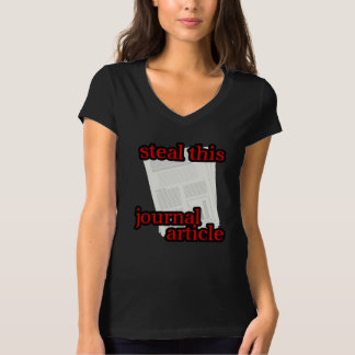 Steal This Journal Article - Style 2 T-Shirt