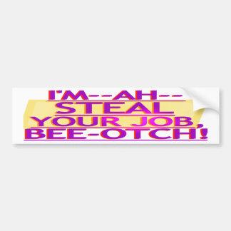 Steal Your Job Bumper Sticker Purple & Gold Car Bumper Sticker