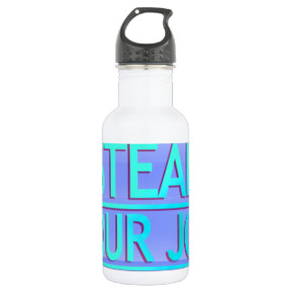 Steal Your Job Cyan & Blue 18oz Water Bottle