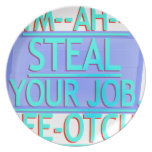 Steal Your Job Cyan & Blue Plate