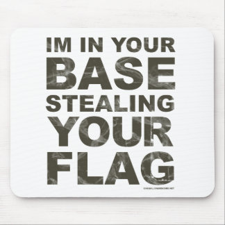 Stealing Your Flag - FPS, Game, Gamer, Video Games Mouse Pad