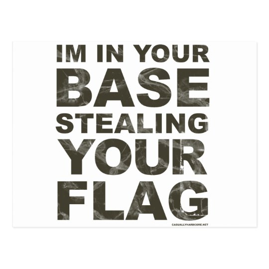 Stealing Your Flag - FPS, Game, Gamer, Video Games Postcard