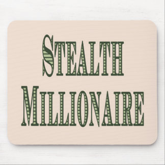 Stealth Millionaire Mouse Pad