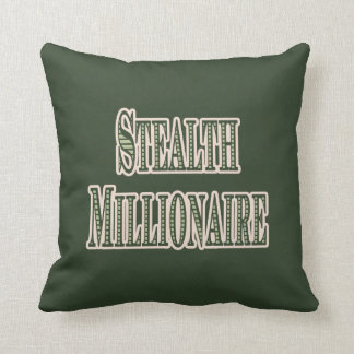 Stealth Millionaire Throw Pillow